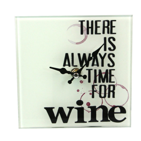 Glass Text Slogan Wall or Free Standing Clock - wine
